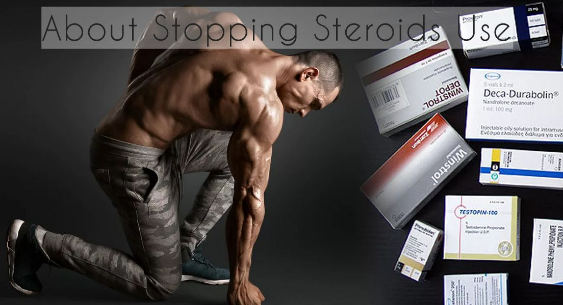 About Stopping Steroids Use